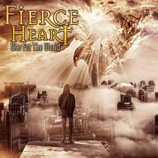 War for the World mp3 Album by Fierce Heart