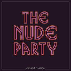 Midnight Manor mp3 Album by The Nude Party