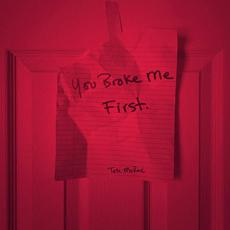 you broke me first mp3 Single by Tate McRae