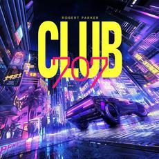 Club 707 mp3 Album by Robert Parker