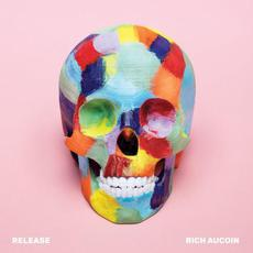 Release mp3 Album by Rich Aucoin