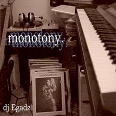 Monotony mp3 Album by EGADZ!