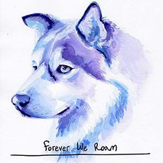 Forever We Roam mp3 Album by Forever We Roam