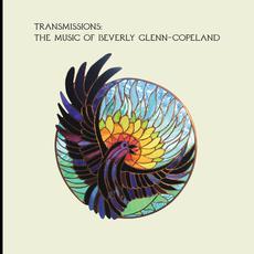 Transmissions: The Music of Beverly Glenn-Copeland mp3 Artist Compilation by Beverly Glenn-Copeland