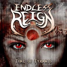 Time of Tyrants mp3 Album by Endless Reign