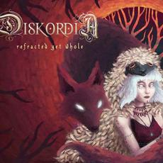 Refracted Yet Whole mp3 Album by Diskordia