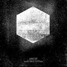 Dark Space Clutter mp3 Album by Ancst