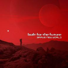 Brave New World mp3 Album by Built for the Future