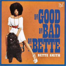 The Good, the Bad and the Bette mp3 Album by Bette Smith