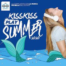 Kiss Kiss Play Summer 2020 mp3 Compilation by Various Artists