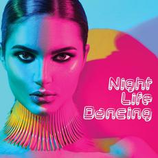 Night Life Dancing mp3 Compilation by Various Artists