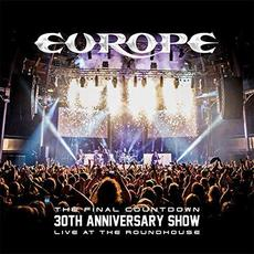 The Final Countdown 30th Anniversary Show (Live At The Roundhouse) mp3 Live by Europe