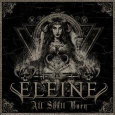 All Shall Burn mp3 Album by Eleine