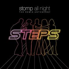 Stomp All Night: The Remix Anthology mp3 Artist Compilation by Steps