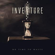 No Time to Waste mp3 Album by Inventure