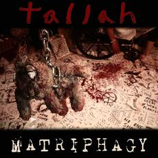 Matriphagy mp3 Album by Tallah