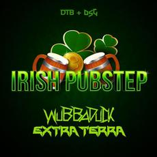 Irish Pubstep mp3 Single by Wubbaduck & Extra Terra
