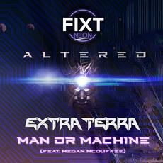 Man or Machine mp3 Single by Extra Terra