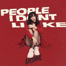 People I Don't Like mp3 Single by Upsahl
