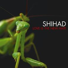 Love Is the New Hate mp3 Album by Shihad