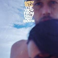 The View From Halfway Down mp3 Album by Andy Bell