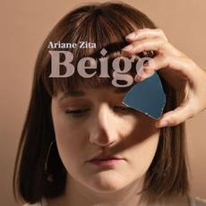 Beige mp3 Album by Ariane Zita