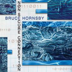 Non-Secure Connection mp3 Album by Bruce Hornsby