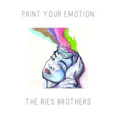 Paint Your Emotion mp3 Album by The Ries Brothers
