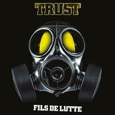 Fils de lutte mp3 Album by Trust