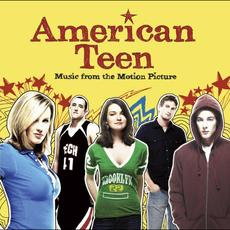 American Teen (Music From The Motion Picture) mp3 Soundtrack by Various Artists