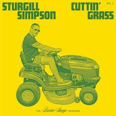 Cuttin' Grass Vol. 1: The Butcher Shoppe Sessions mp3 Album by Sturgill Simpson