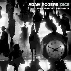DICE mp3 Album by Adam Rogers DICE