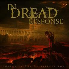 Embers in the Spiritless Void mp3 Album by In Dread Response
