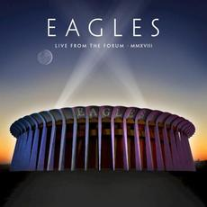 Live From The Forum MMXVIII mp3 Live by Eagles