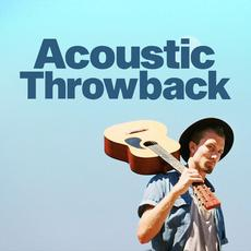 Acoustic Throwback mp3 Compilation by Various Artists