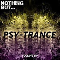 Nothing But... The Sound of Psy Trance, Vol. 09 mp3 Compilation by Various Artists