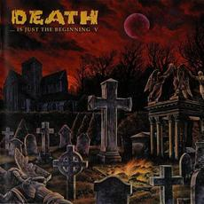 Death... Is Just the Beginning, Volume 5 mp3 Compilation by Various Artists