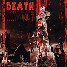 Death... Is Just the Beginning, Volume 7 mp3 Compilation by Various Artists