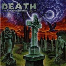 Death... Is Just the Beginning, Volume 6 mp3 Compilation by Various Artists