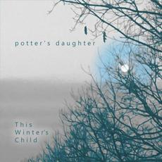 This Winter's Child mp3 Single by Potter's Daughter