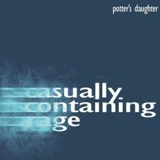 Casually Containing Rage mp3 Single by Potter's Daughter