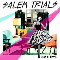 Stay At Home mp3 Album by Salem Trials
