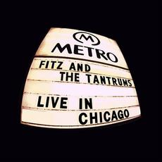 Live In Chicago mp3 Live by Fitz And The Tantrums