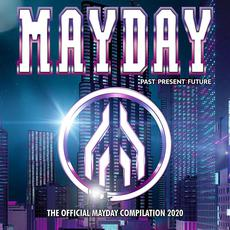 Mayday: Past Present Future: The Official Mayday Compilation 2020 mp3 Compilation by Various Artists