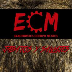 Jabatos y Salvajes mp3 Album by ECM