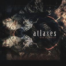 Woe Portrait mp3 Album by Atlases