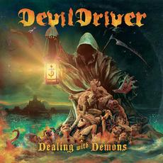 Dealing with Demons, Volume I mp3 Album by DevilDriver