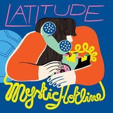 Mystic Hotline mp3 Album by Latitude