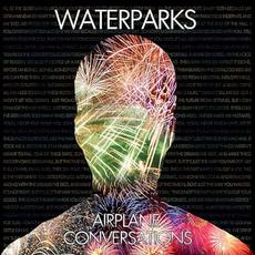 Airplane Conversations mp3 Album by Waterparks