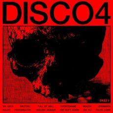 DISCO4 :: PART I mp3 Album by HEALTH